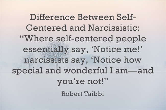 Selfish and self-centered